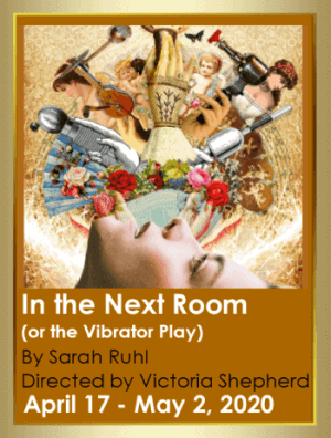 Poster for Alumnae Theatre play, 'In the Next Room (or the Vibrator Play)'