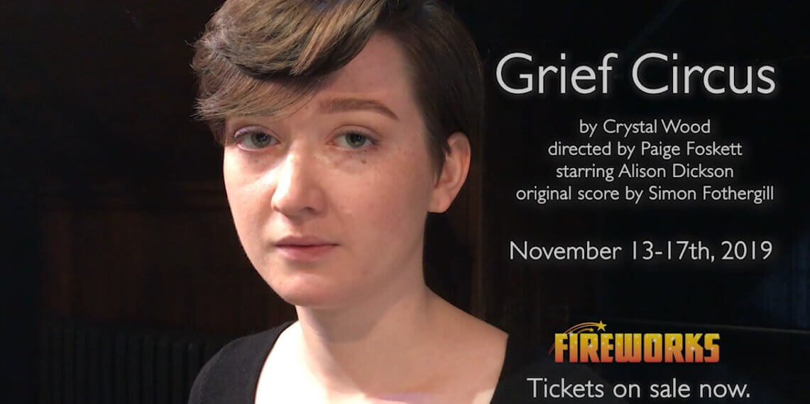 Plays in Toronto on now - Grief Circus