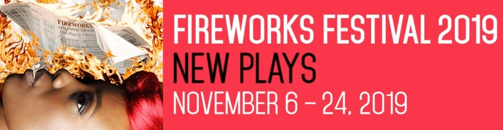 Plays on in Toronto at FireWorks Festival 2019 - red banner